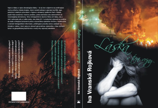 Ive Vranskej Rojkovej vychádza nová kniha Láska vtieni vojny