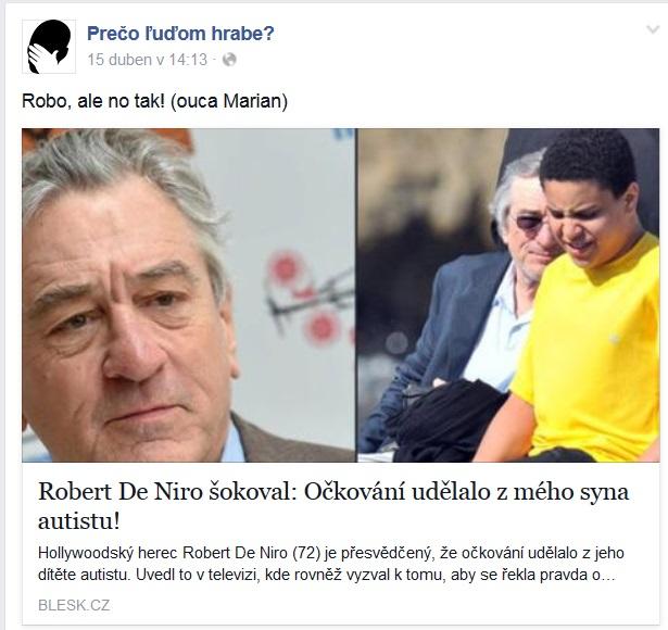 Post z facebookovej stránky Prečo ľuďom hrabe, ktorej zakladateľom je Marián Jaslovský. Podľa tejto stránky je De Niro nenormálny, lebo si myslí, že jeho syn sa stal autistom v dôsledku očkovania