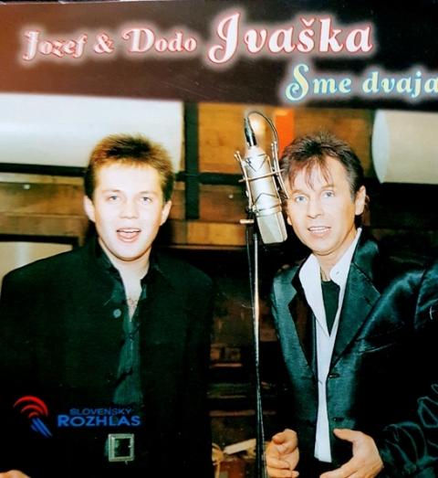 V r. 1998 Jozef Ivaška spolu so synom Dodom v Slovensko rozhlase naspieval hit Sme dvaja
