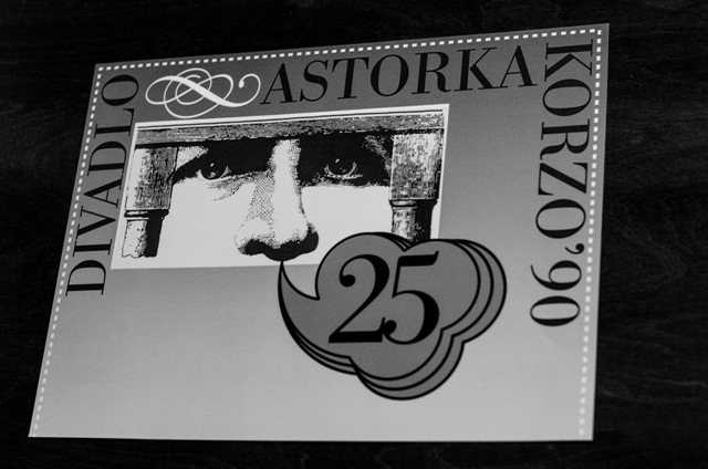 Na ilustračnej snímke plagát k 25. výročiu vzniku divadla Astorka Korzo' 90 v Bratislave 1. apríla 2015