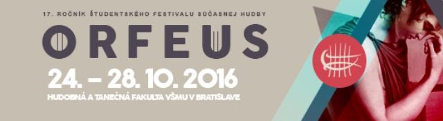 Študentský festival súčasnej hudby ORFEUS 2016