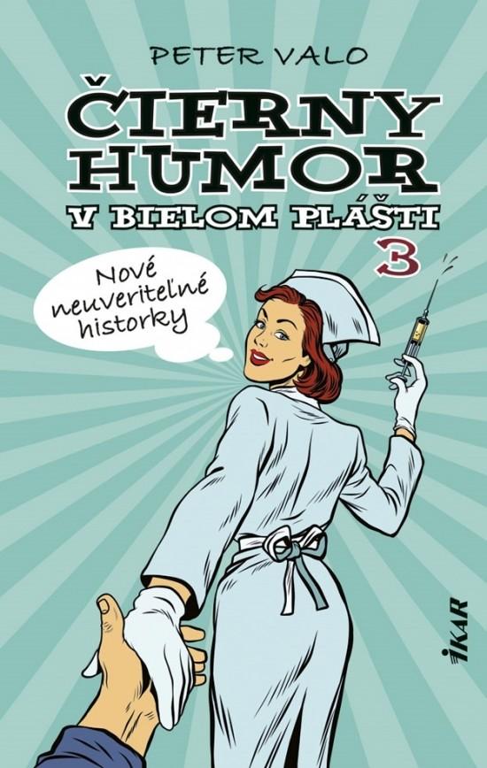 Čierny humor vbielom plášti