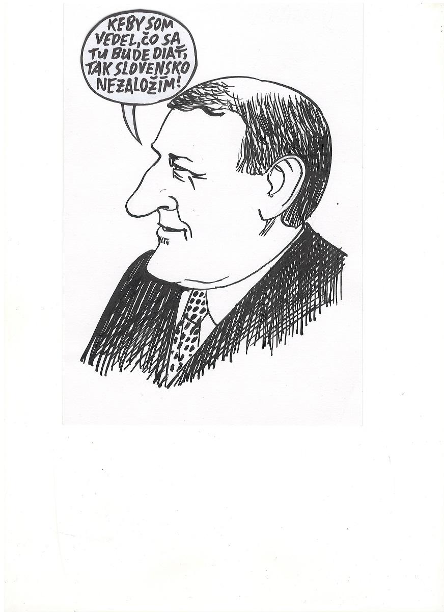 Povzdych zakladateľa druhej Slovenskej republiky