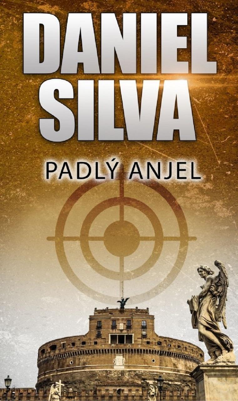 Daniel Silva-Padlý anjel